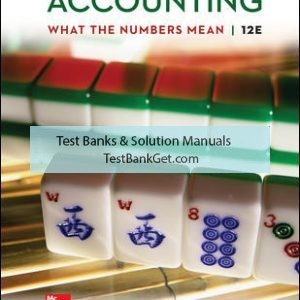 Solution Manual ( Complete Download ) for Accounting: What the Numbers Mean | 12th Edition | David Marshall | Wayne McManus | Daniel Viele | ISBN 10: 1259969525 | ISBN 13: 9781259969522