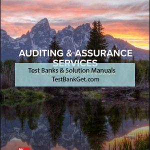 Solution Manual ( Complete Download ) for Auditing & Assurance Services: A Systematic Approach | 11th Edition | William Messier Jr | Steven Glover | Douglas Prawitt | ISBN 10: 1259969444 | ISBN 13: 9781259969447
