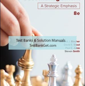Solution Manual ( Complete Download ) for Cost Management: A Strategic Emphasis | 8th Edition | Edward Blocher | David Stout | Paul Juras | Steven Smith | ISBN 10: 1259917029 | ISBN 13: 9781259917028