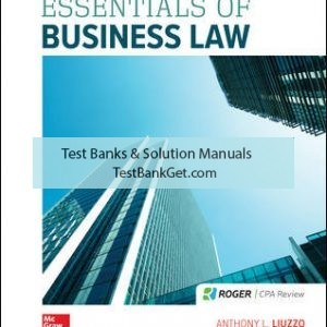 Solution Manual( Complete Download ) for Essentials of Business Law | 10th Edition | Anthony Liuzzo | Ruth Calhoun Hughes | ISBN 10: 1259917134 | ISBN 13: 9781259917134