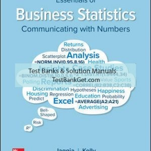 Solution Manual( Complete Download ) for Essentials of Business Statistics | 2nd Edition | Sanjiv Jaggia | Alison Kelly | ISBN 10: 1260239519 | ISBN 13: 9781260239515