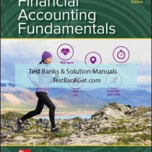 Solution Manual ( Complete Download ) for Financial Accounting Fundamentals | 7th Edition | John Wild | ISBN 10: 1260247864 | ISBN 13: 9781260247862